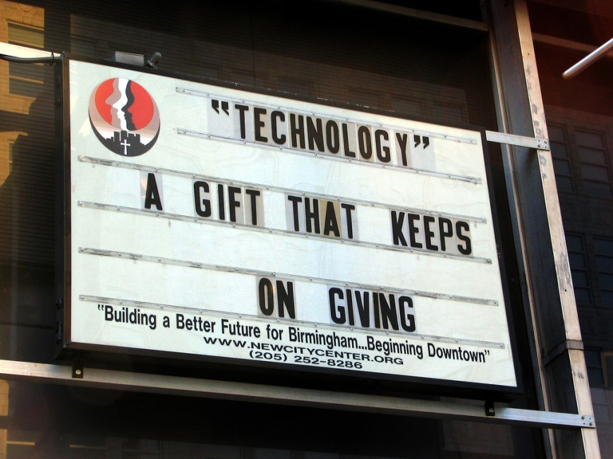 "Billboard with the text: ""Technology"" A gift that keeps on giving"