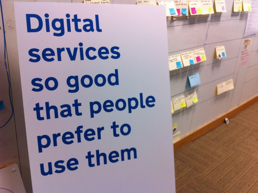 A sign with the text 'Digital services so good that people prefer to use them'